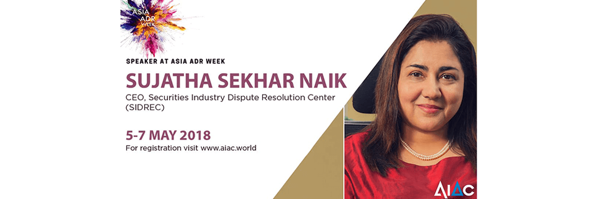 SIDREC-CEO-to-Speak-on-Holistic-Dispute-Resolution-at-Asia-ADR-Week-2018.jpg